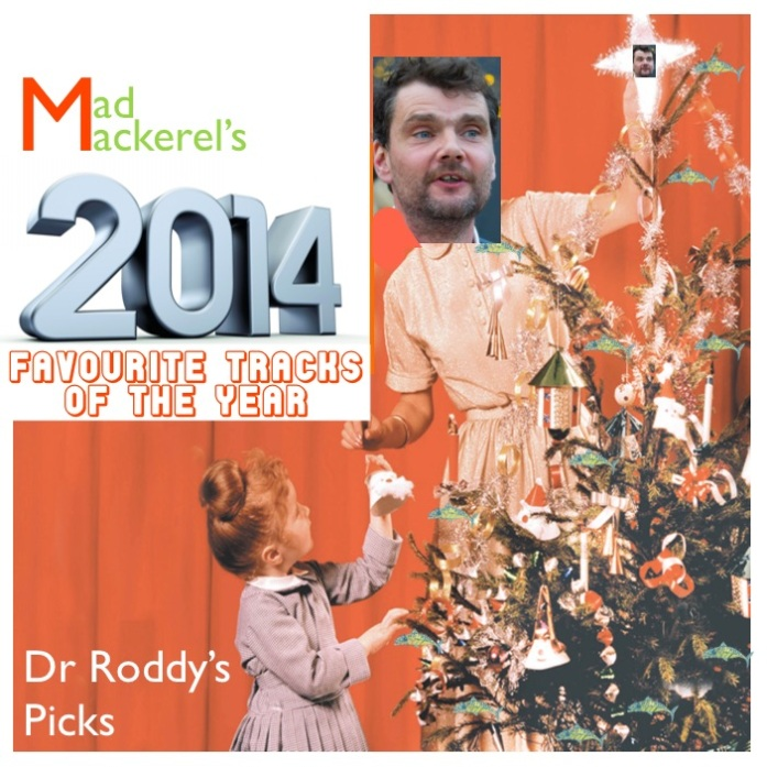 Dr Roddy's Top Ten 2014