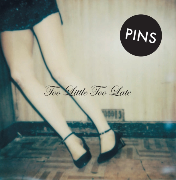 PINS - Too Little Too Late