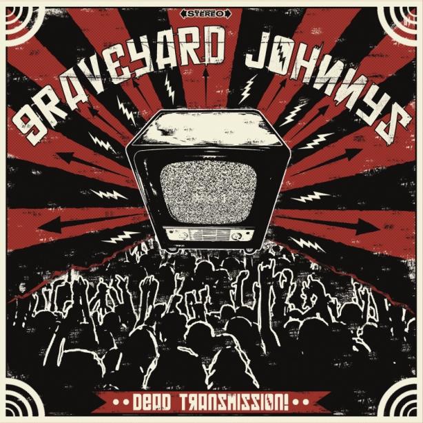 Graveyard Johnnys Dead Transmission