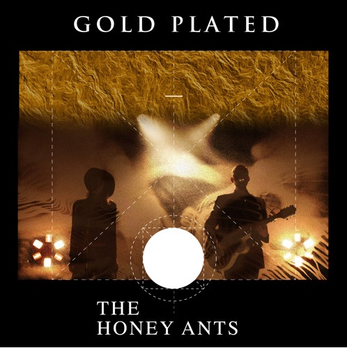 MM Premiere: The Honey Ants - Gold Plated